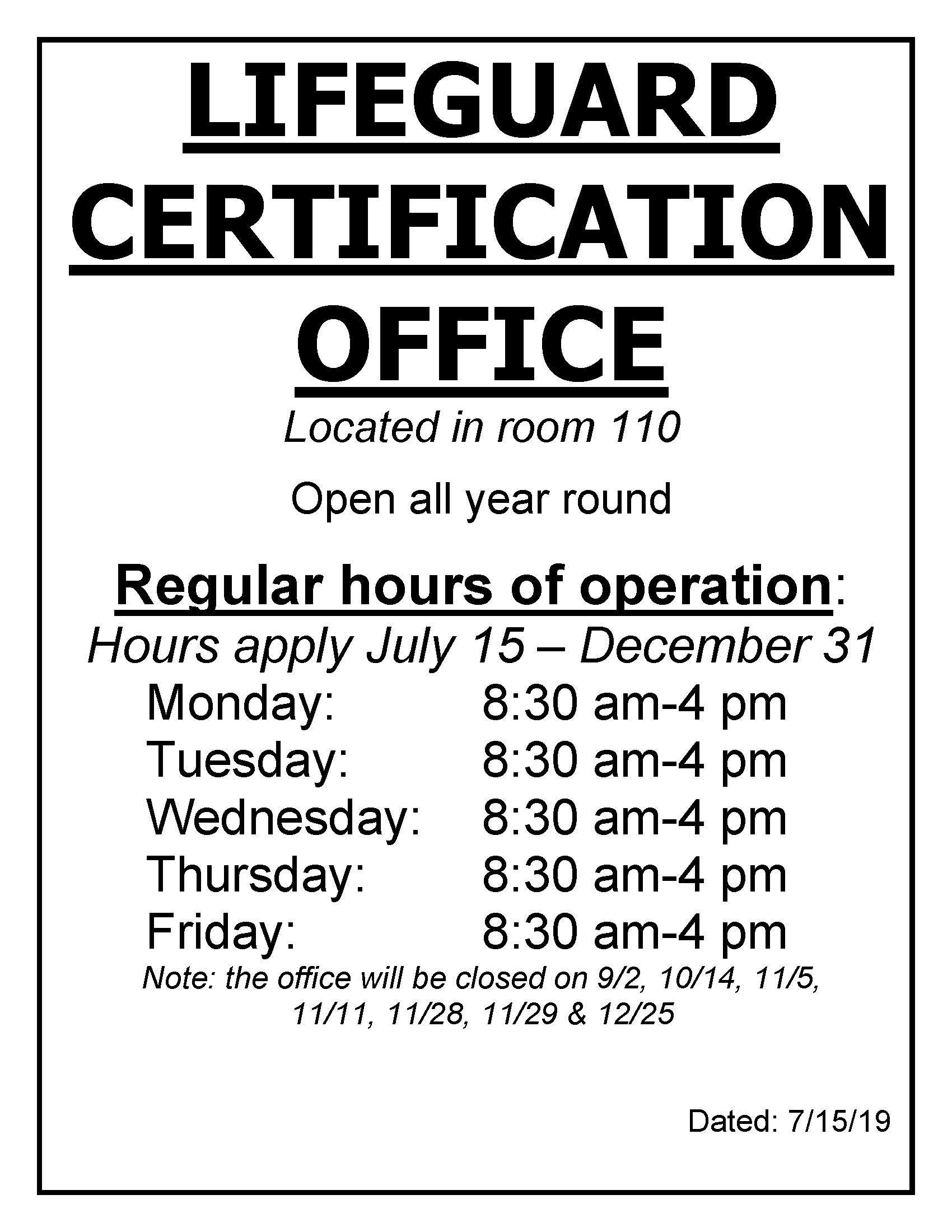LG cert office hours - 2019 after July 10
